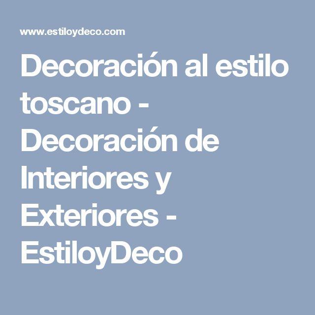 Decoración al estilo toscano - Decoración de Interiores y Exteriores - EstiloyDeco