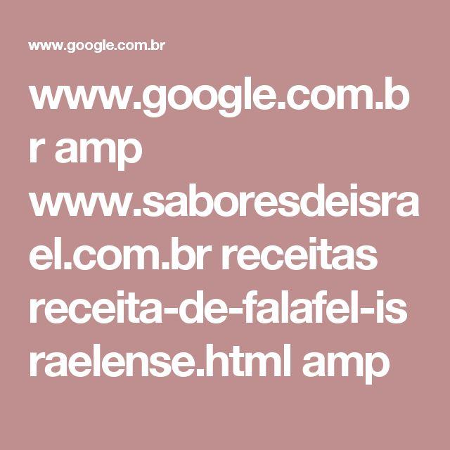 www.google.com.br amp www.saboresdeisrael.com.br receitas receita-de-falafel-israelense.html amp