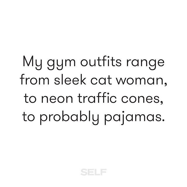 My workout clothes most of the time lately ARE pajamas... literally roll out of bed and start lifting
