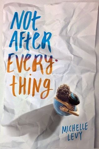 Not After Everything - Michelle Levy. Book review. Young adult fiction. Contemporary.