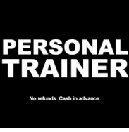 Personal Trainer for a year -- maybe if I have someone to account to I will stay more consistant to my exersice program.......i tend to make excuses  :(
