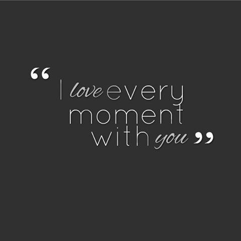 I'm In Love Every Moment With You! #Quotes #LadyLuxuryDesigns