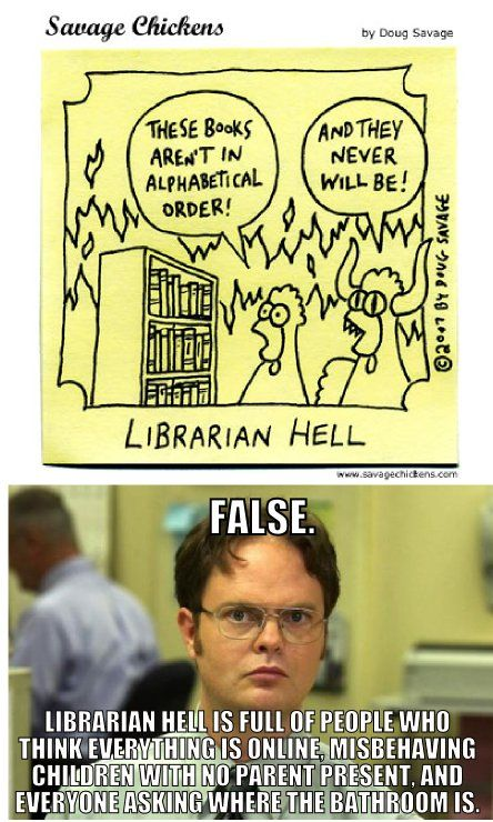"""This is not too far from the academic version of librarian hell. Just add something about """"citing Wikipedia""""."""