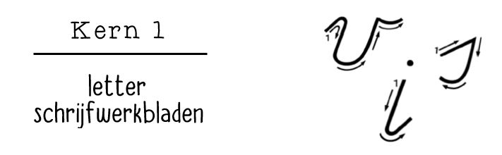 jufShanna: Kern 1 (VLL) letter schrijfwerkbladen