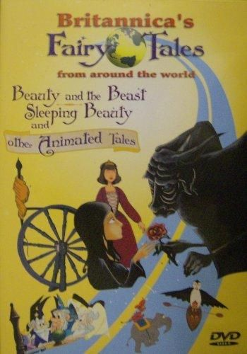 Britannica's Fairy Tales From Around the World: Beauty and the Beast Sleeping Beauty and other Animated Tales