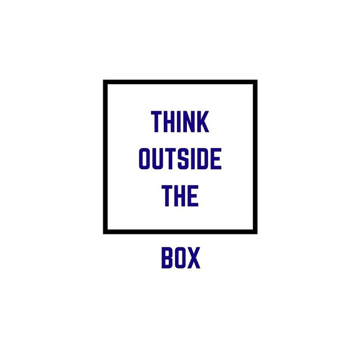 'Think outside the box' Acrylic Block by IdeasForArtists