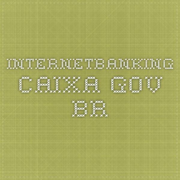internetbanking.caixa.gov.br