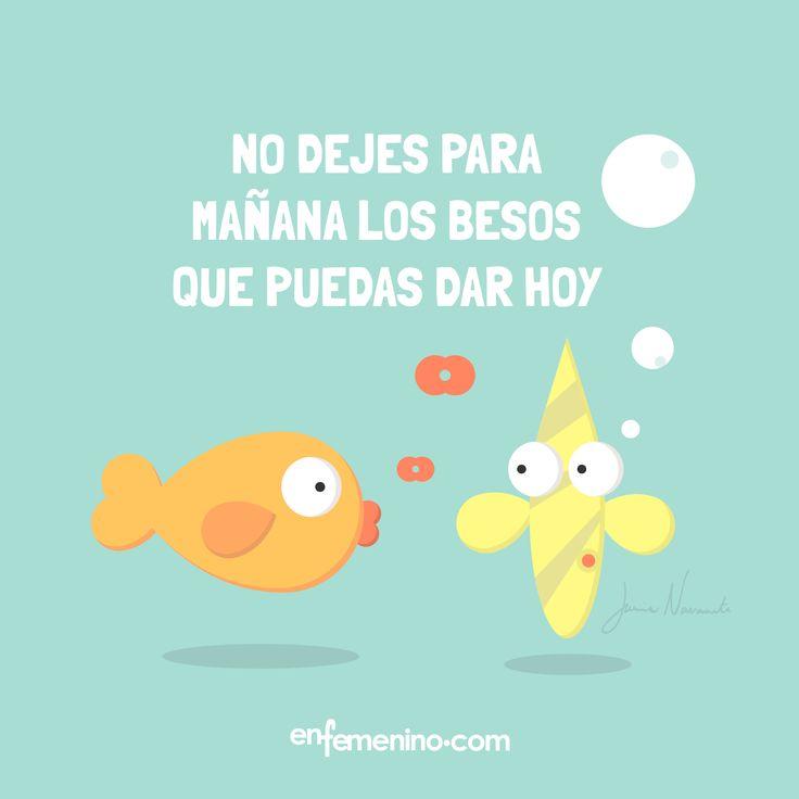 ¡#Besos para todos! #frasedeldia