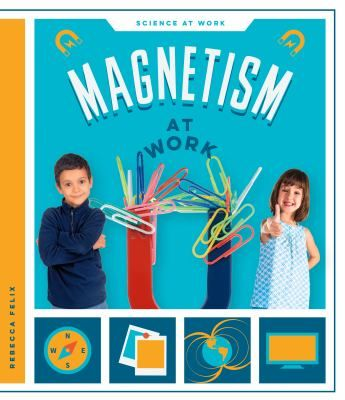 From refrigerators to TVs to compasses, science is at work all around us! Magnetism at Work introduces young readers to a physical science concept.
