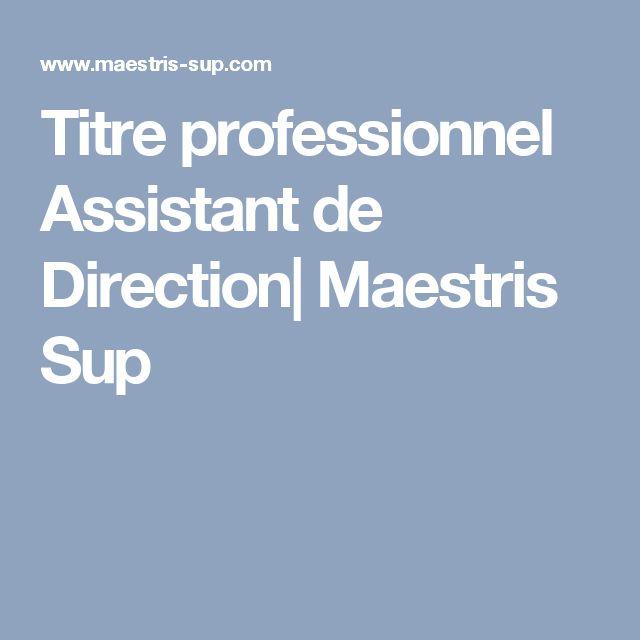 Titre professionnel Assistant de Direction| Maestris Sup