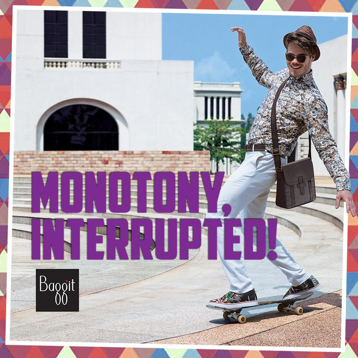 Breaking the monotony was never this easy!