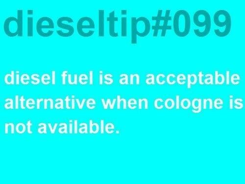 Diesel tips