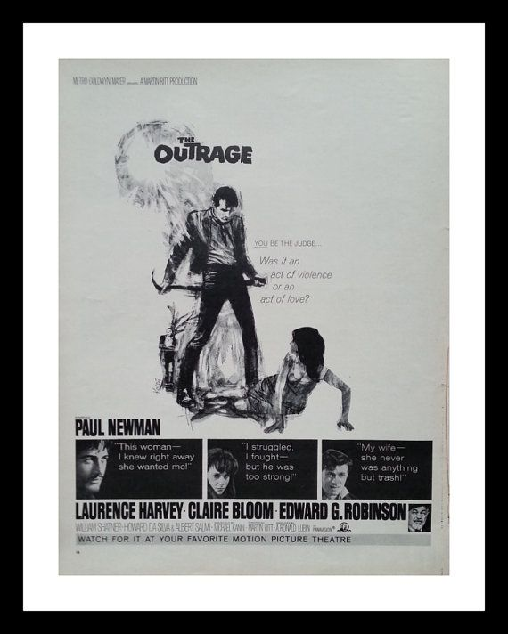 """Movie Poster.  The Outrage.  Paul Newman.  """"Was it an act of violence or an act of love?""""  Iconic 60's movie"""