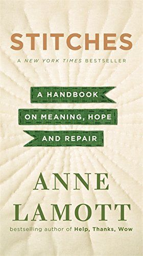Download stitches a handbook on meaning hope and repair pdf by download stitches a handbook on meaning hope and repair pdf by anne lamott fandeluxe Image collections