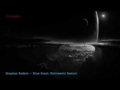 Stephan Bodzin - Blue Giant (Extrawelt Remix) / Herzblut Recordings / Te...