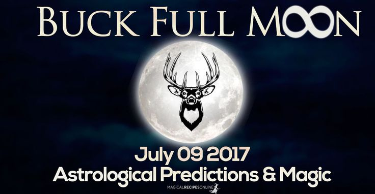 Astrological Predictions for the Buck Full Moon which occurs on Sunday July 9, 2017 is at 17° Capricorn. A very intense and powerful Full Moon!