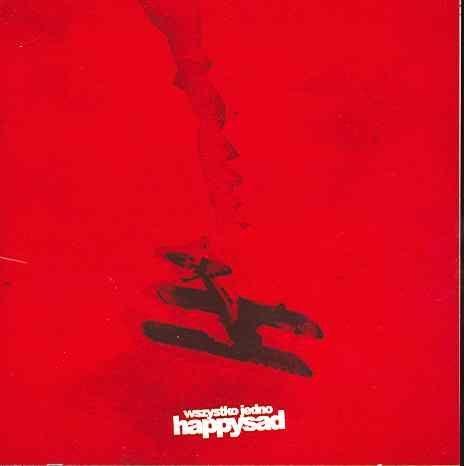 Happysad - Wszystko jedno [CD]  Sklep: http://www.sprecords.pl/muzyka/happysad/happysad-wszystko-jedno-cd_p_31.html  Cena: 27,99 PLN