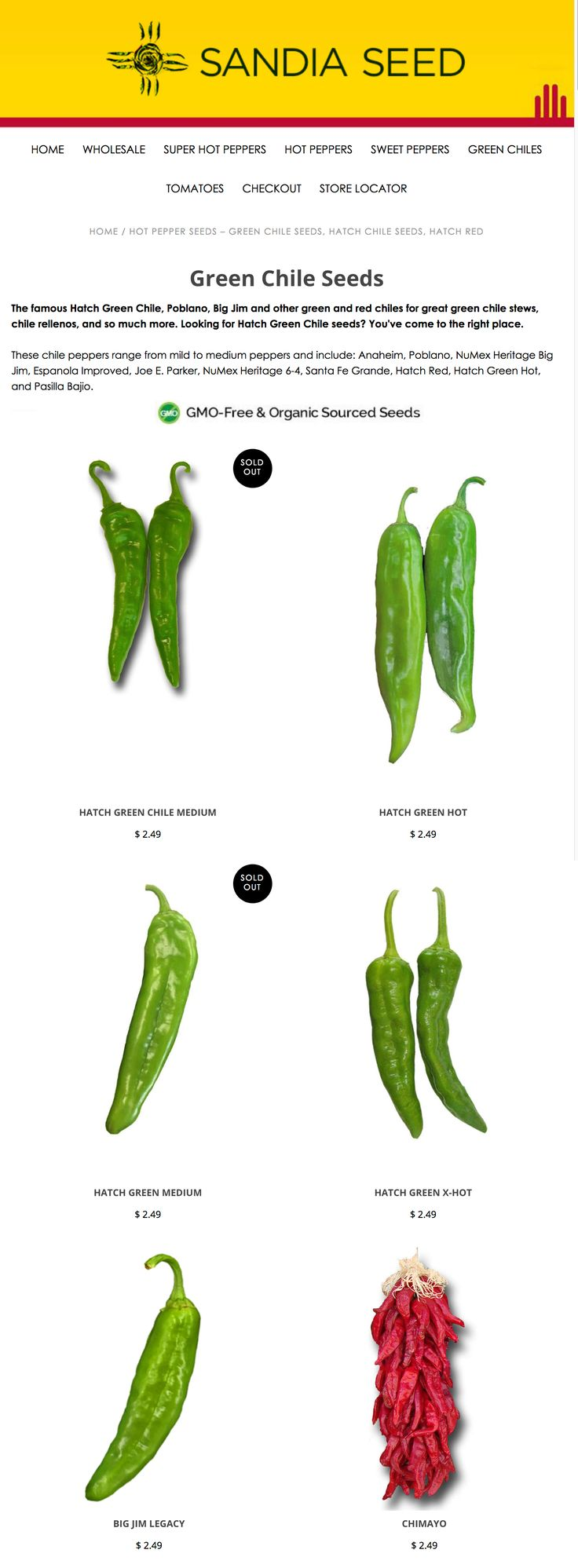 Hatch seeds and green chile seeds: https://www.sandiaseed.com/collections/green-chile-seeds