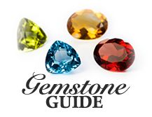 Gemstone guide for Dickinson Jewelers in Dunkirk, MD