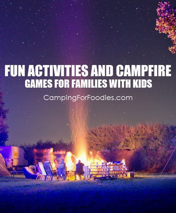 "You'll never have to hear ""I'm bored"" again! These campfire activities for families with kids include way more than just roasting marshmallows! These 10 fun campfire ideas and games will keep kids of all ages begging for another family camping trip! 