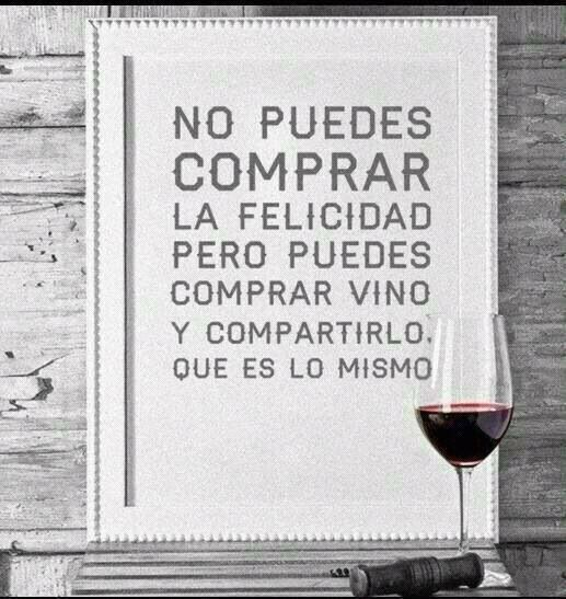 You can´t buy happiness. But you can buy wine and share it... It´s the same ;)