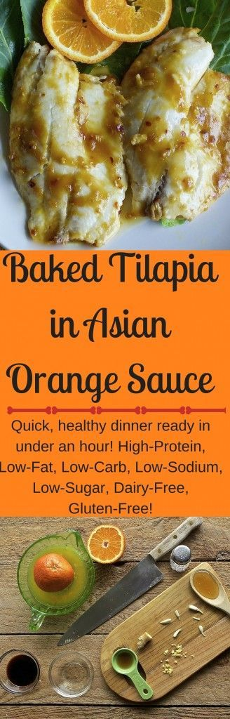 Baked Tilapia in Asian Orange Sauce quick and healthy dinner ready in under an hour! High-​Protein, Low-​Fat, Low-​Carb, Low-​Sodium, Low-​Sugar, Dairy-​Free, Gluten-​Free! http://HomemadeFoodjunkie.com