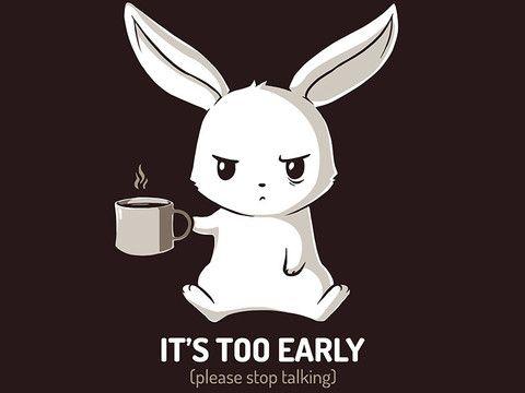Too Early | TeeTurtle