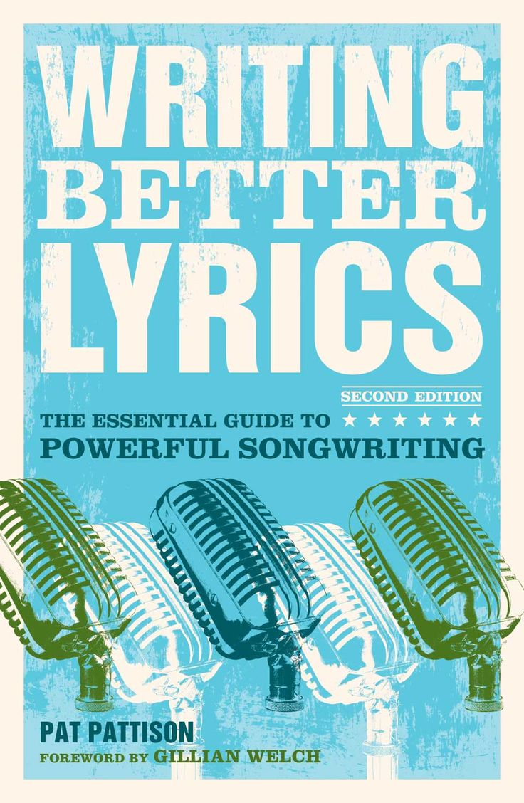 Pat Pattison's Book on songwriting. I'm currently taking his Coursera songwriting course!