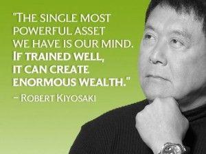 My favorite Top 10 Robert Kiyosaki quotes.
