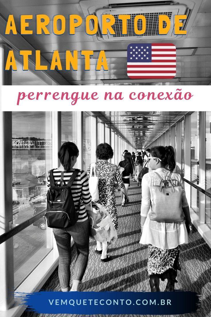Conexao No Aeroporto De Atlanta Esteja Preparado Aeroporto De