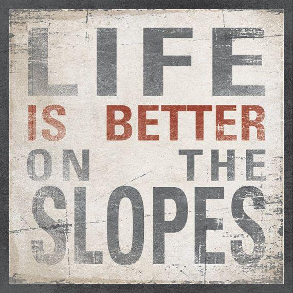 Snowboarding quote