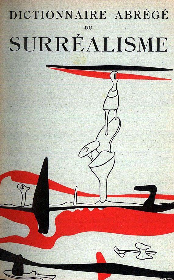 Dictionnaire abrégé du surréalisme edited by André Breton and Paul Eluard, published by Galerie des beaux-arts, Paris, 1938. Cover image: Yves Tanguy
