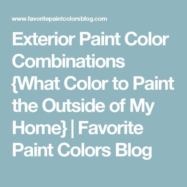 Best Exterior Paint Color Combinations Ideas On Pinterest