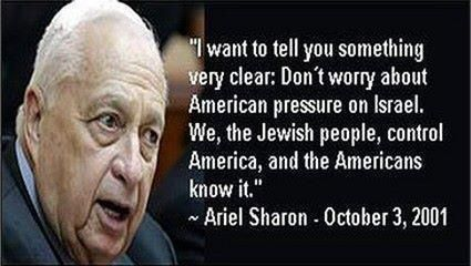 Quote from ariel sharon... really can't get any more obvious than this.