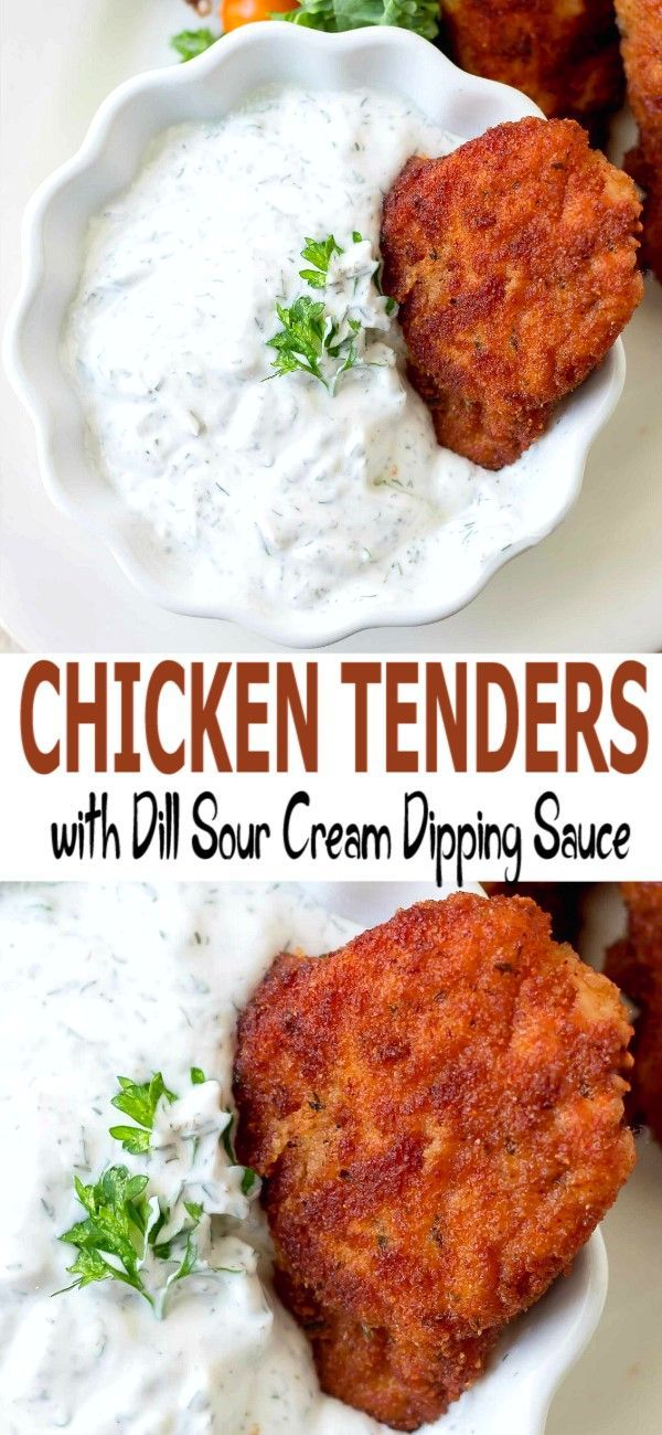Chicken Tenders With Dill Sour Cream Dipping Sauce In 2020 Chicken Dinner Recipes Easy Chicken Recipes Chicken Tenders