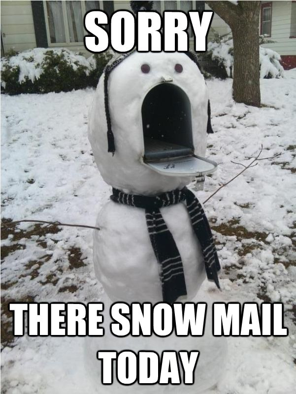 Sorry snowman. A snowman with a lot to say.