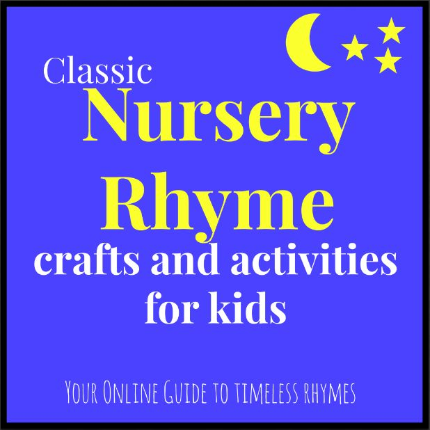 10 crafts and activities for kids that accompany classic nursery rhymes