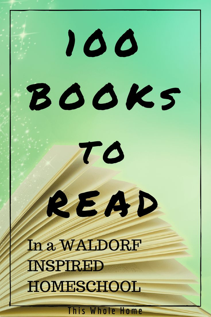 100 Books To Read In a Waldorf Inspired Homeschool