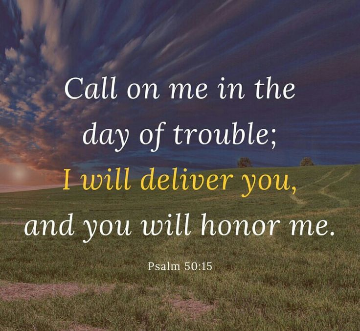 """""""Call on me in the day of trouble; I will deliver you, and you will honor me"""" (Psalm 50:15 NIV).  The Bible tells us that God is ready to help. He says we're to pray, """"Lead us not into temptation but deliver us from evil."""" That is the prayer of deliverance. You ask God for help."""