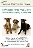 Buddhist doctrine dog taining  - force free guide to problem solving.
