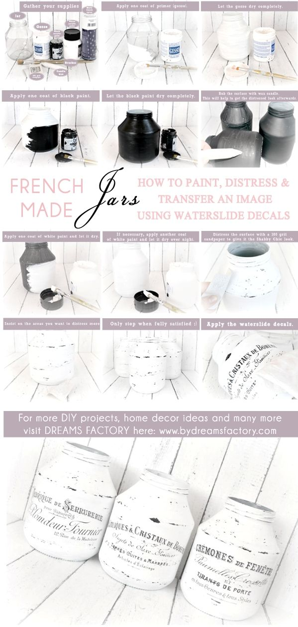 DIY French Made Jars with Waterslide Decals | Dreams Factory http://www.bydreamsfactory.com/2013/06/diy-french-made-jars-with-waterslide.html