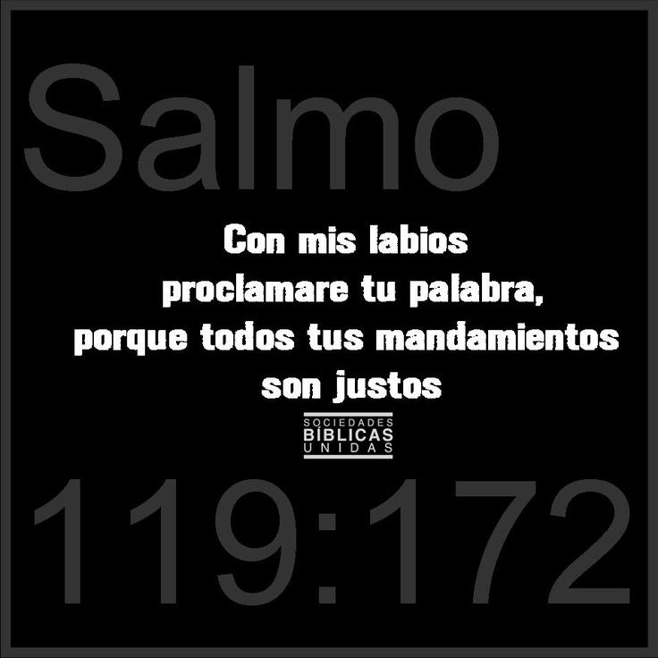 Todos tus mandamientos son justos Señor. Salmo 119:172 RVC
