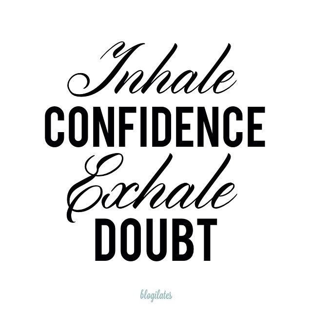 Take a deep breathe and believe in yourself. You've got this. #blogilates #casseyho #wisewords
