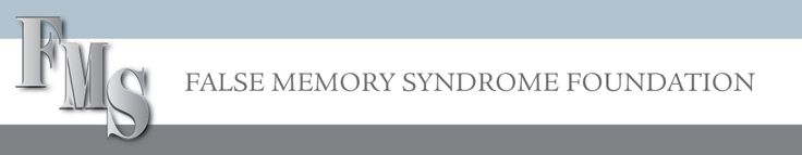"""False Memory Syndrome Foundation.  """"The False Memory Foundation is a lobby group which is primarily utilized by persons charged with sexual abuse. The FMF is desperately attempting to develop legislation that restricts therapy for persons suffering from dissociative disorders as a result of trauma. This organization's stated beliefs include that repressed memory is a myth. FMF has found the mental health profession's Achilles' heel."""" -Mark Phillips, """"Trance Formation of America"""""""