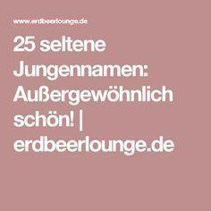 25 seltene Jungennamen: Außergewöhnlich schön! | erdbeerlounge.de