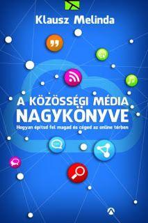 Tekla Könyvei: Klausz Melinda – A közösségi média nagykönyve