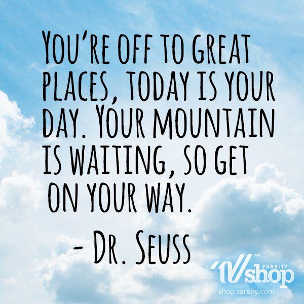 Dr Seuss Mountain Quote: 95 Best Images About Motivation On Pinterest