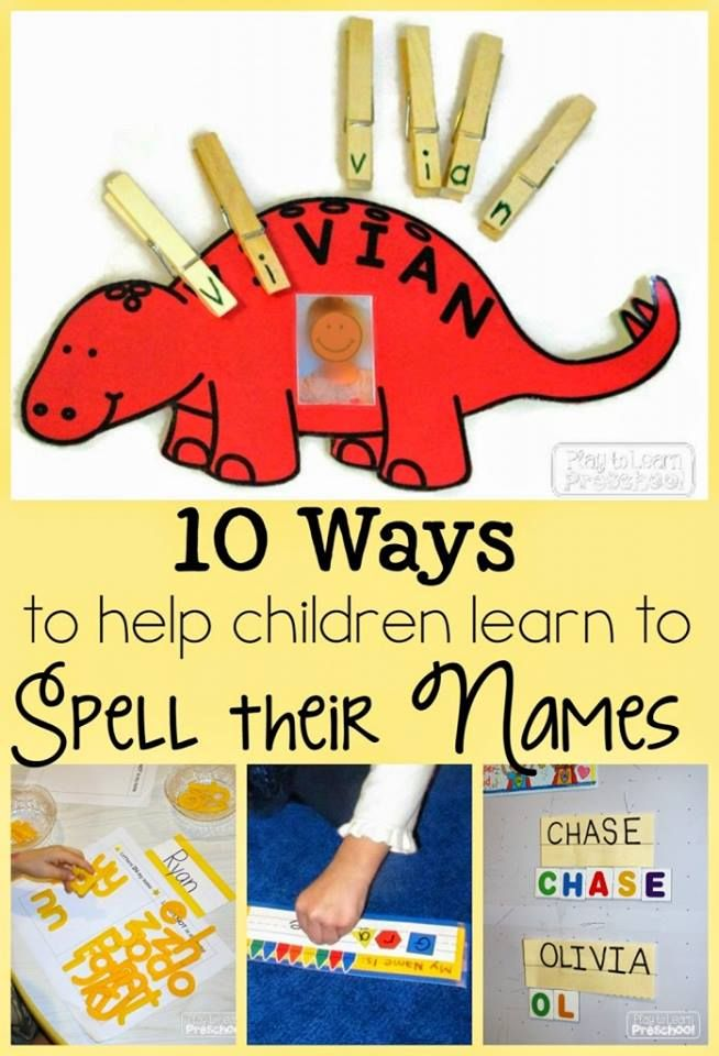 Name activities: 10 fun ways to help children learn to spell their names.
