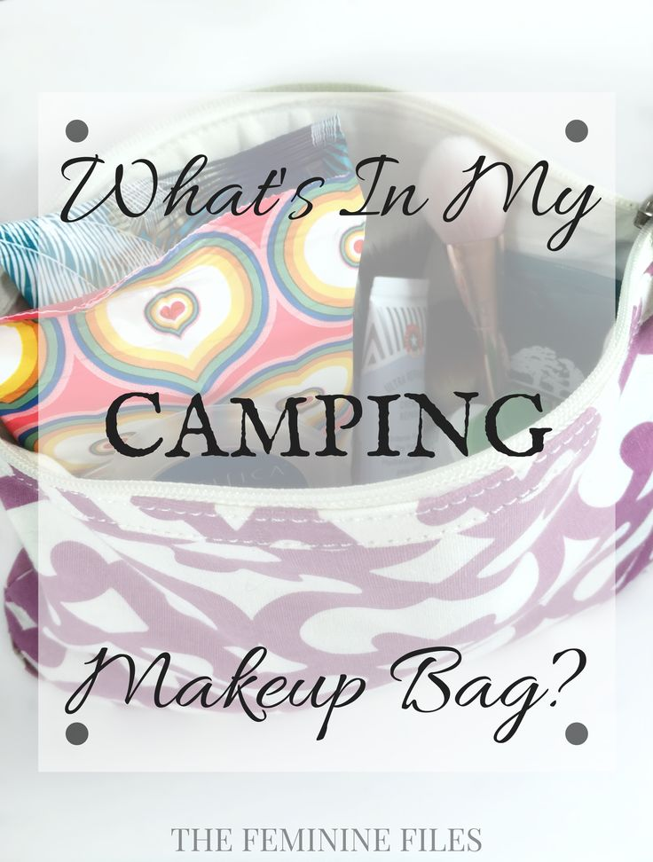 Here are the items that I bring in my camping makeup bag!