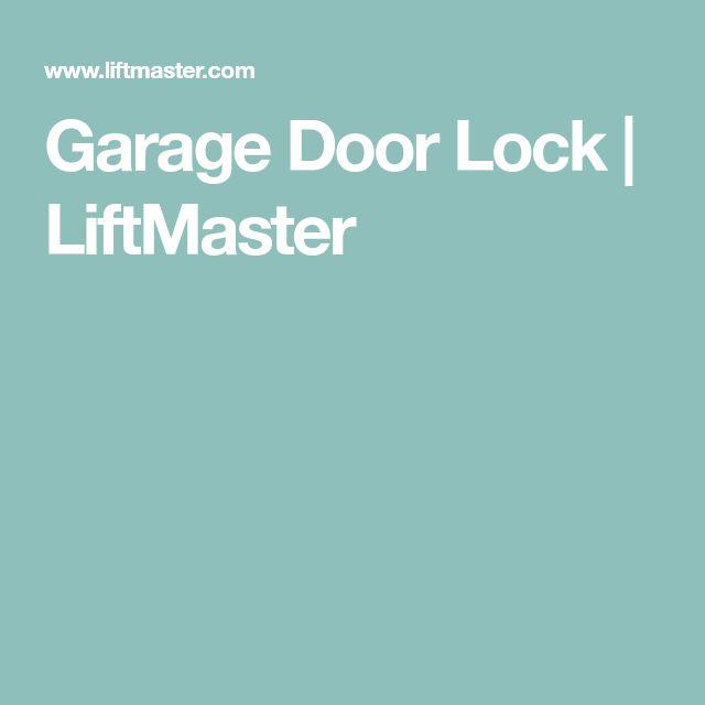 Garage Door Lock | LiftMaster